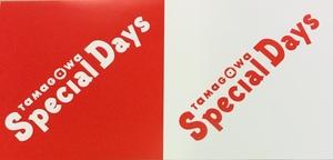 【二子玉川店】TAMAGAWA Special Days