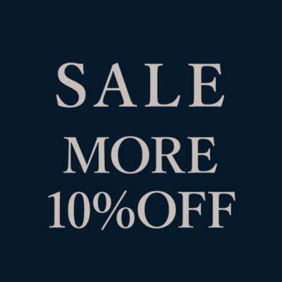 【東京ミッドタウン日比谷店】SALE MORE 10%OFF 7/21(水)-7/26(月)